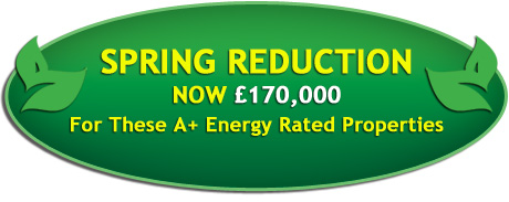 Spring Reduction now £170,000 for these A+ energy rated properties